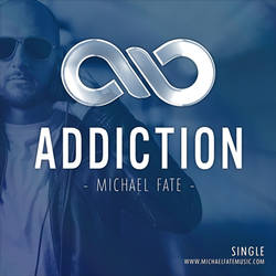 Addiction (Radio edit) by Michael Fate