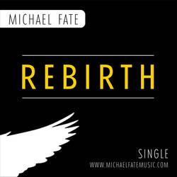 Rebirth by Michael Fate